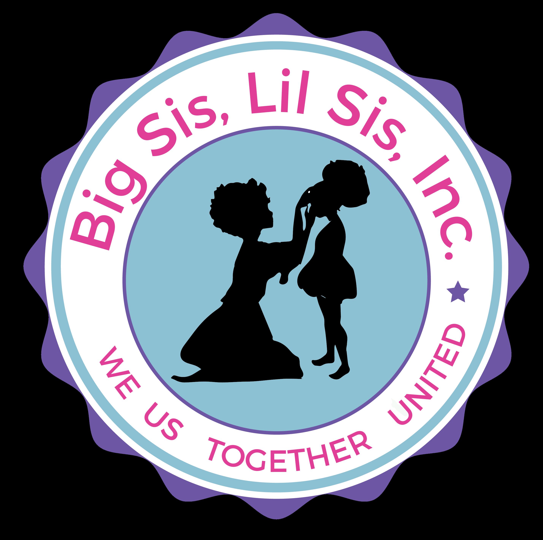 Big Sis, Lil Sis, Inc.